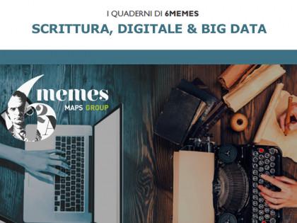 I Quaderni Di 6memes: Scrittura, Digitale & Big Data