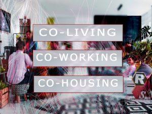 Co-working, Co-living, Co-housing: una vita da condividere!