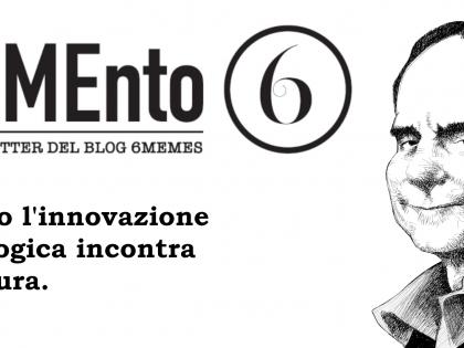 Il Mondo dei Dati ha un nuovo esploratore: MEMEnto6, la newsletter del Blog 6MEMES.
