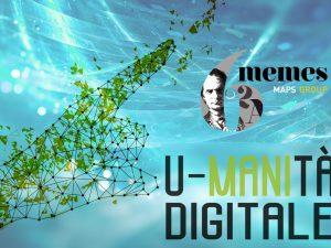 U-MANItà digitale in divenire: dati, cultura e tecnologia per un futuro migliore. Manifesto del blog #6MEMES 2021. Di Natalia Robusti.
